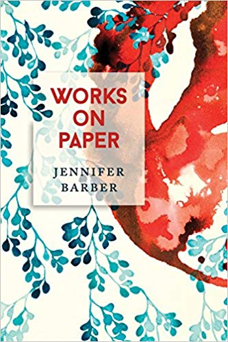 Cover of Works on Paper poetry collection by Jennifer Barber